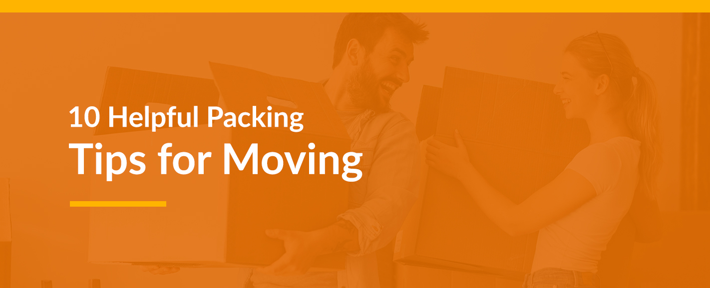 10 helpful Packing Tips for Moving