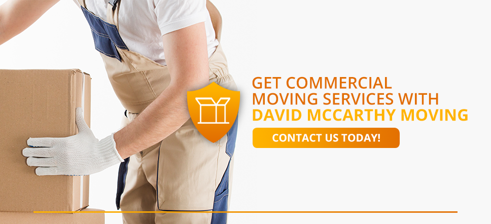 "Get Commercial Moving Services with David McCarthy Moving - with button ""Contact Us Today!"""